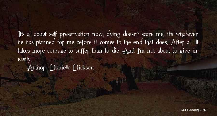 Danielle Dickson Quotes 1755669