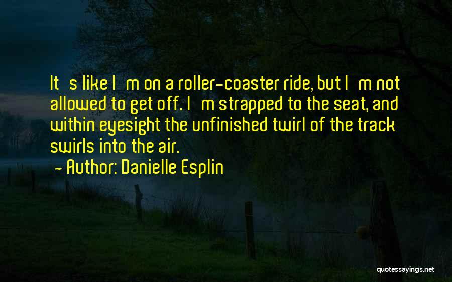 Danielle Esplin Quotes 1179523