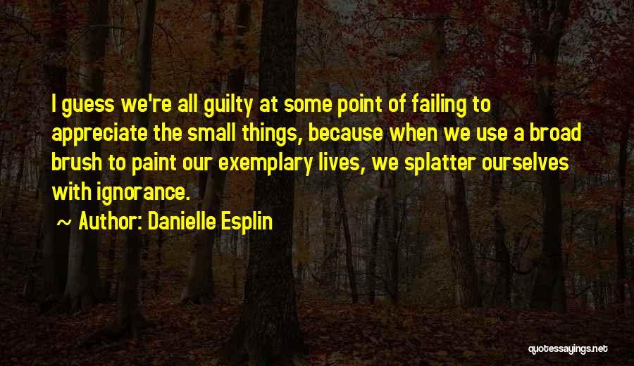 Danielle Esplin Quotes 1478985