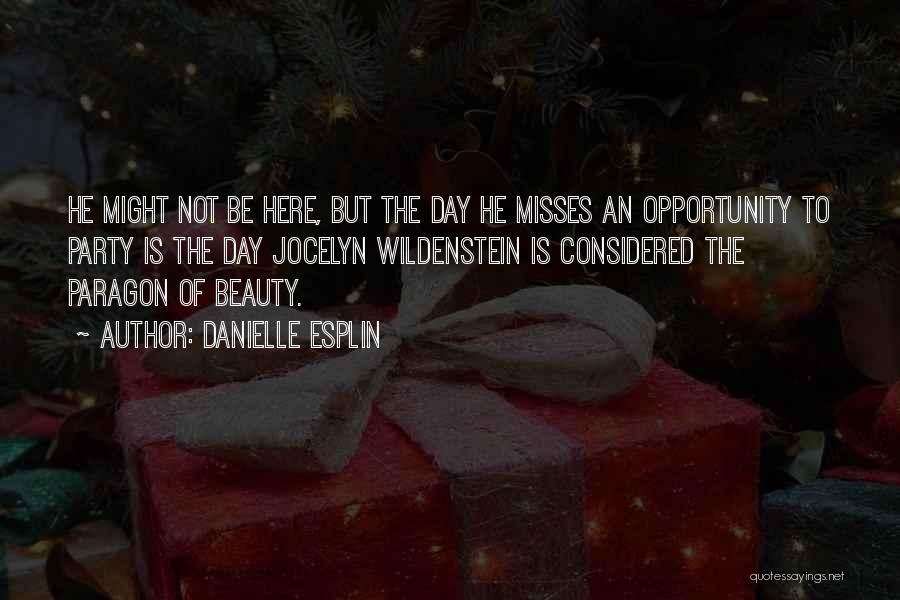 Danielle Esplin Quotes 1577774
