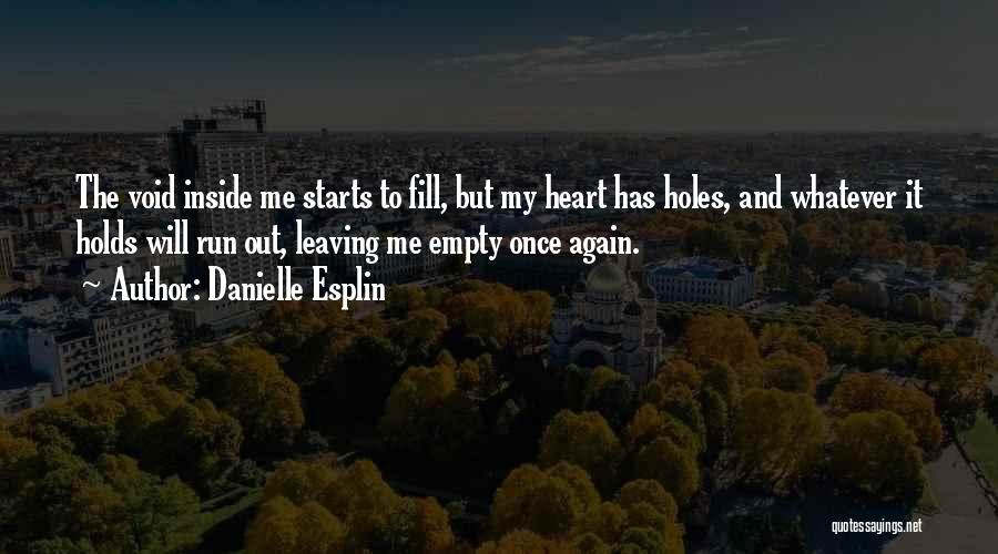 Danielle Esplin Quotes 1861506