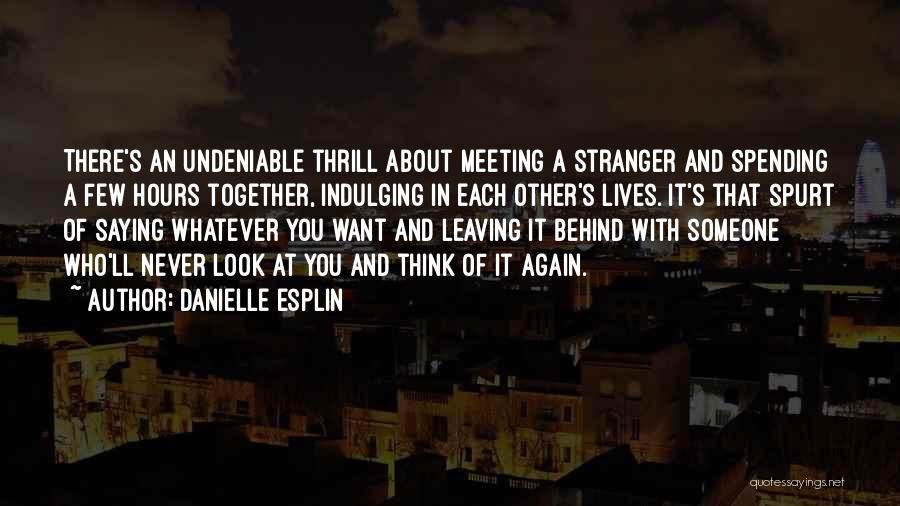 Danielle Esplin Quotes 653740