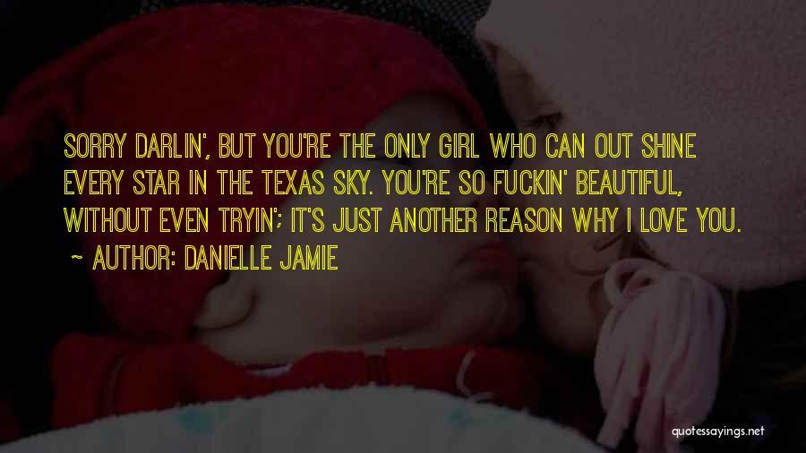 Danielle Jamie Quotes 1082191