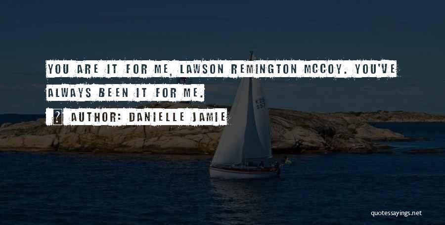 Danielle Jamie Quotes 1245430