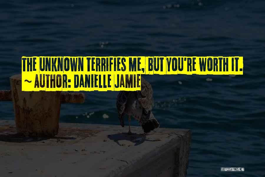 Danielle Jamie Quotes 1272239