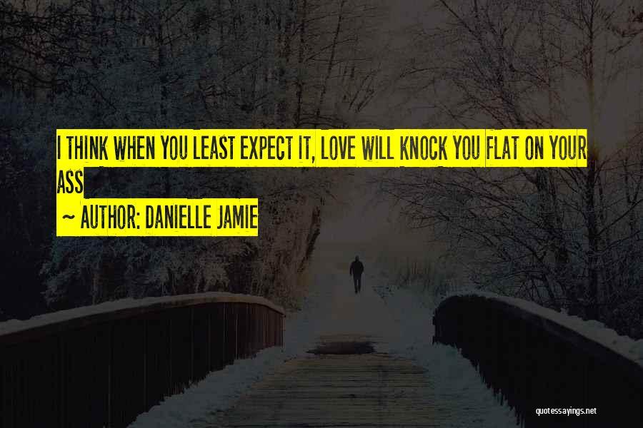 Danielle Jamie Quotes 1517849