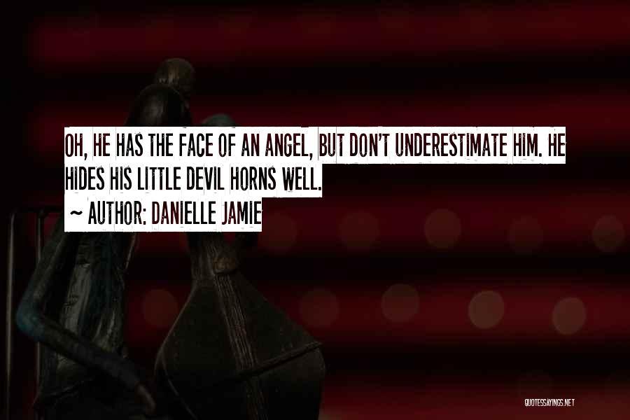 Danielle Jamie Quotes 1918628