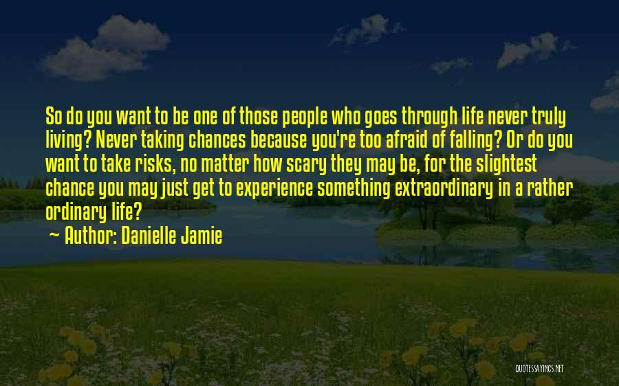 Danielle Jamie Quotes 1928959