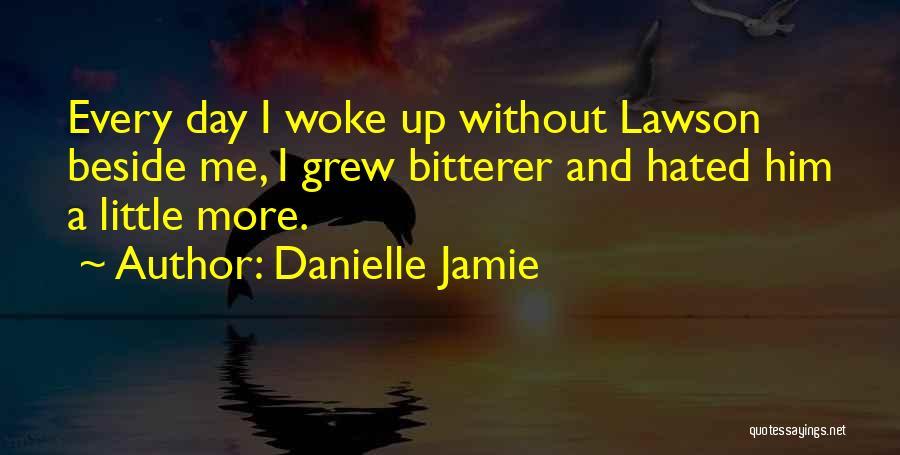 Danielle Jamie Quotes 1949109