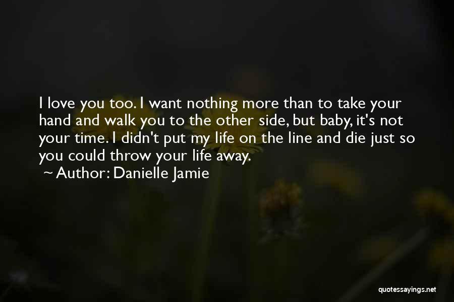 Danielle Jamie Quotes 202632