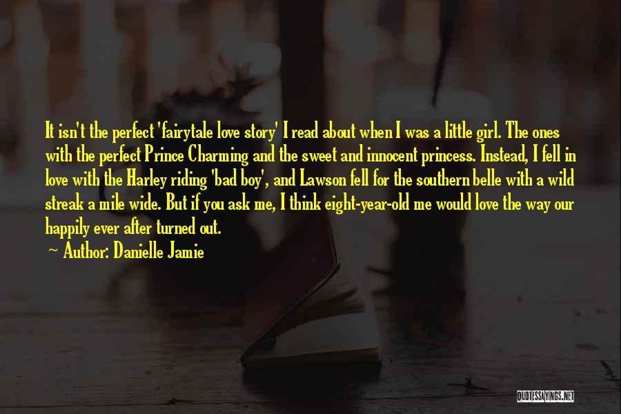 Danielle Jamie Quotes 2246333