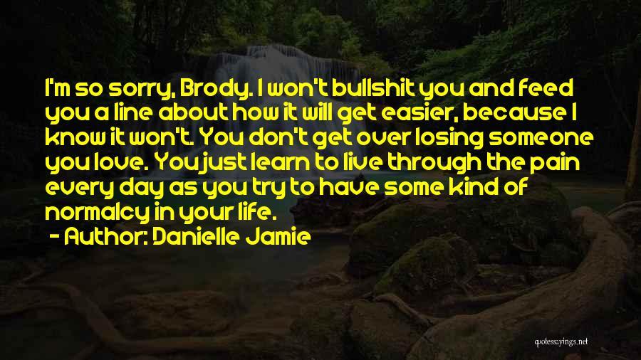 Danielle Jamie Quotes 258869