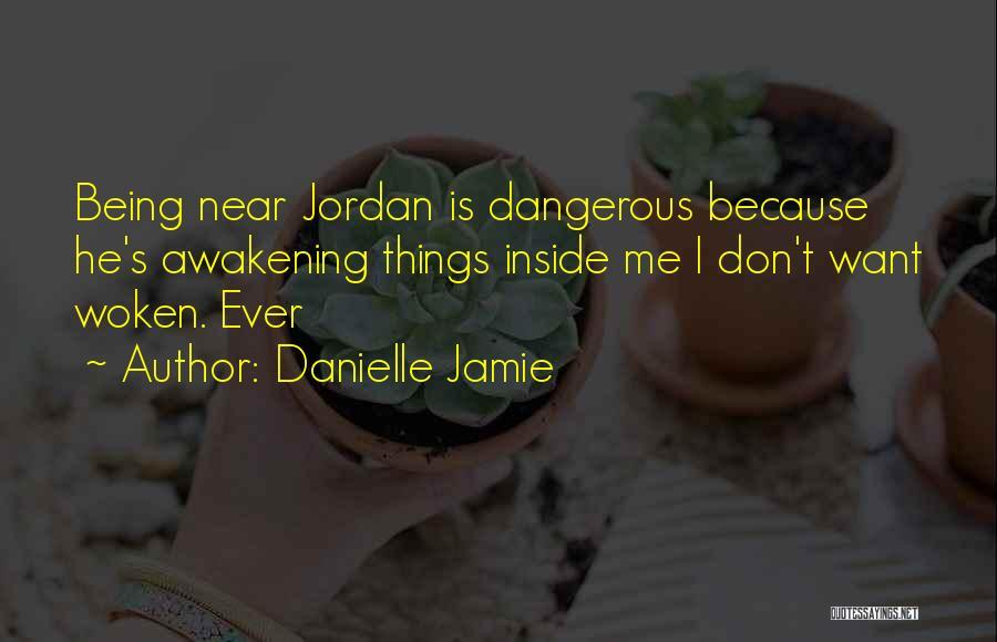 Danielle Jamie Quotes 329647