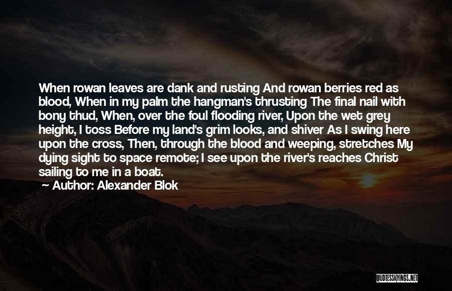 Dank Quotes By Alexander Blok