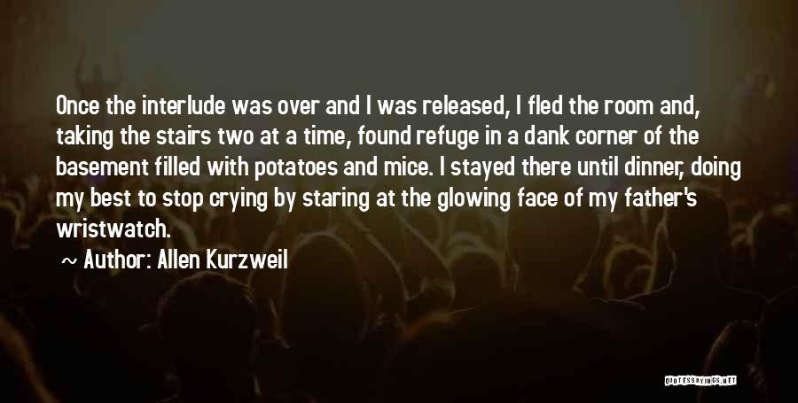 Dank Quotes By Allen Kurzweil