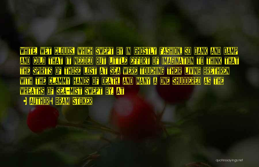 Dank Quotes By Bram Stoker