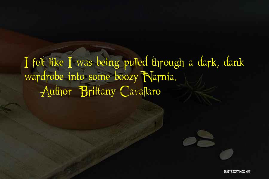 Dank Quotes By Brittany Cavallaro