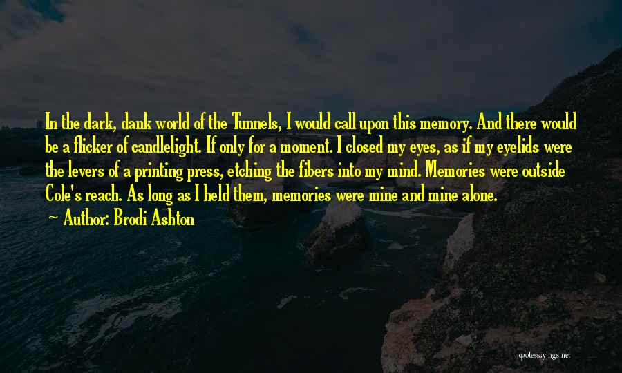 Dank Quotes By Brodi Ashton