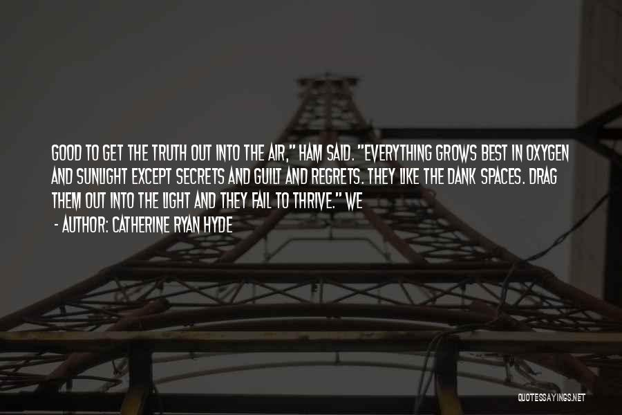 Dank Quotes By Catherine Ryan Hyde