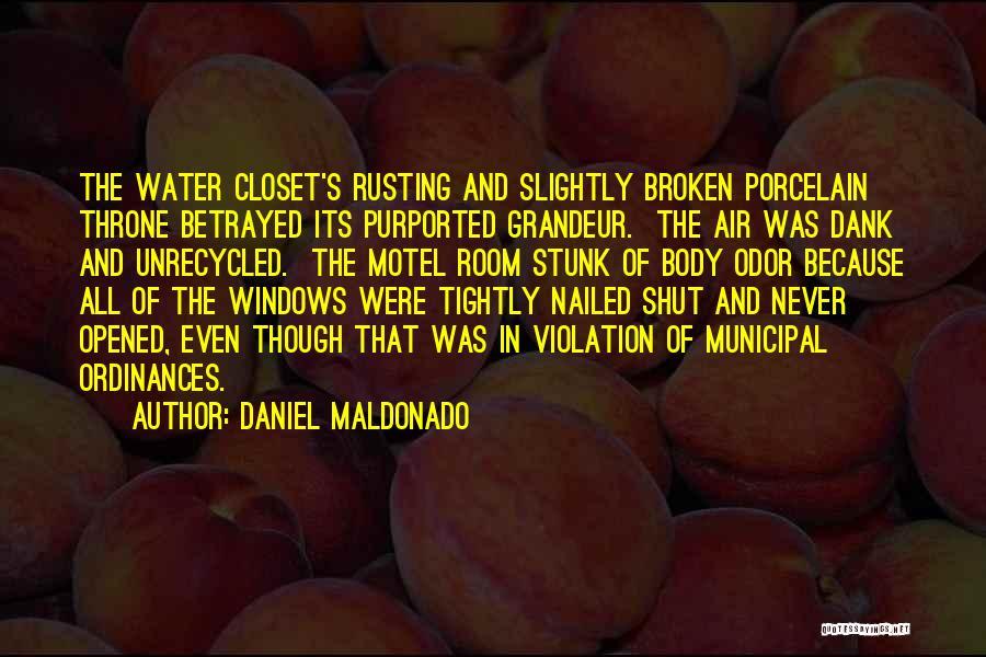 Dank Quotes By Daniel Maldonado