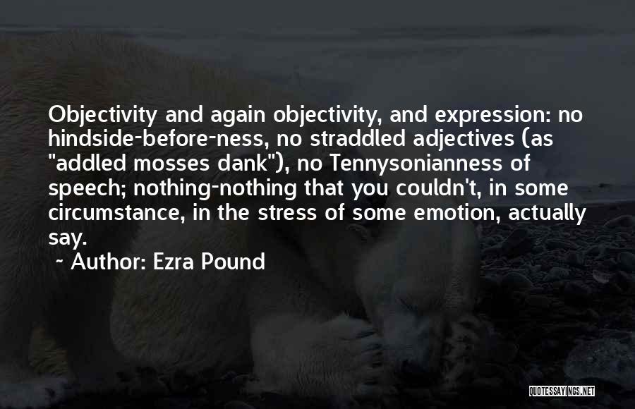 Dank Quotes By Ezra Pound