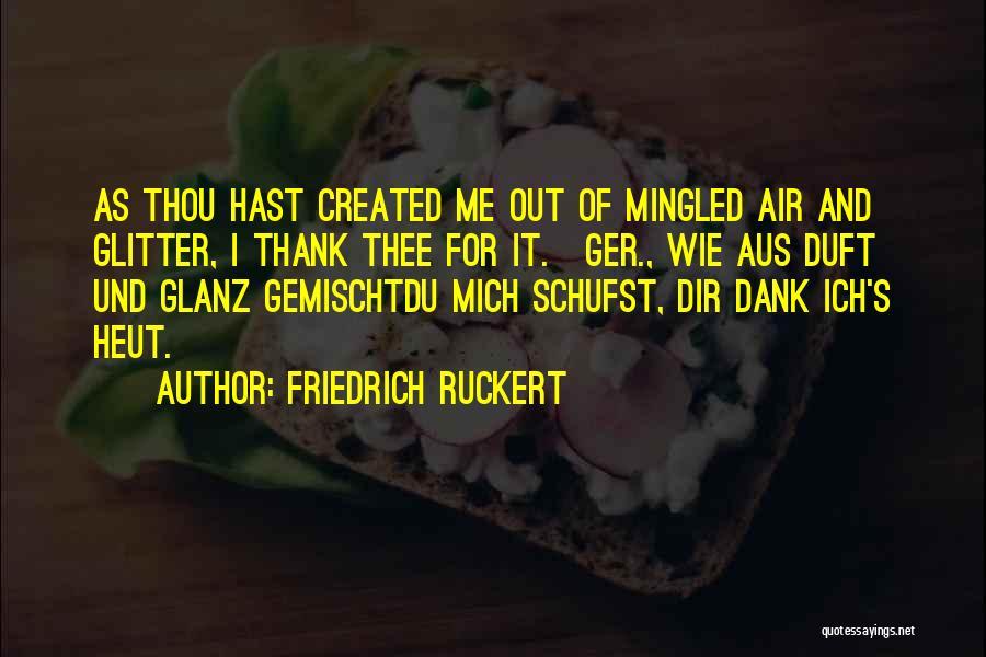 Dank Quotes By Friedrich Ruckert