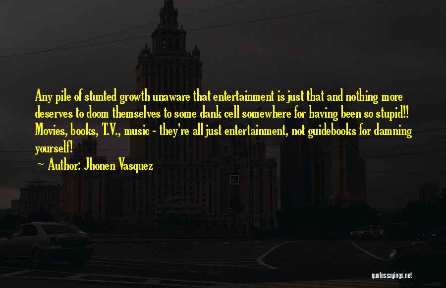 Dank Quotes By Jhonen Vasquez