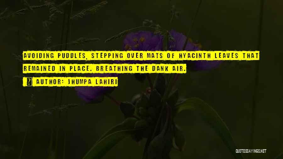 Dank Quotes By Jhumpa Lahiri