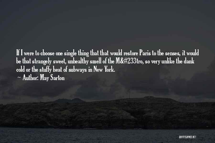 Dank Quotes By May Sarton