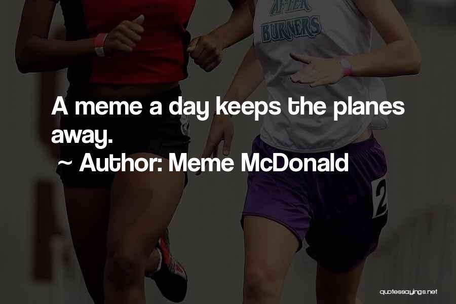 Dank Quotes By Meme McDonald