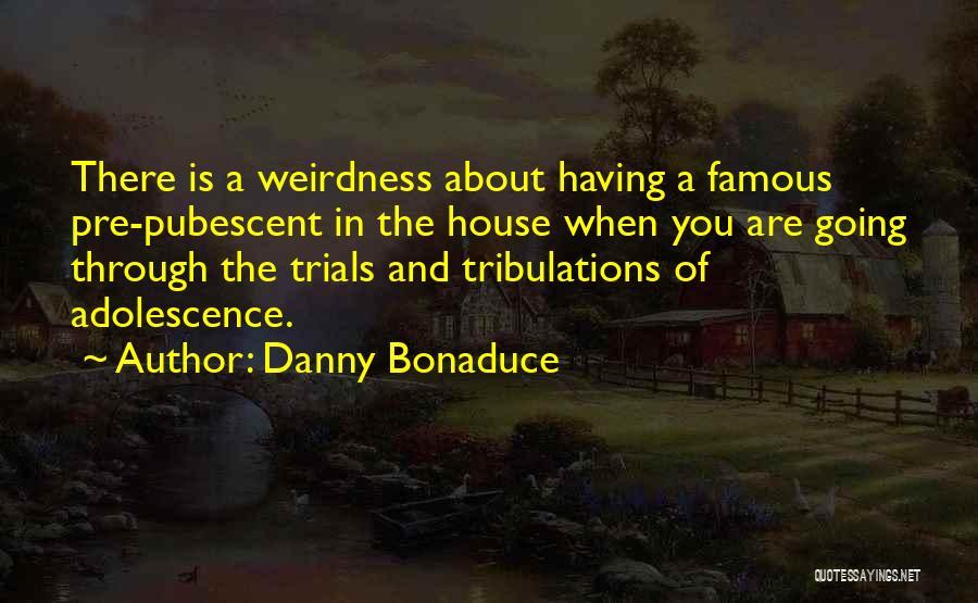 Danny Bonaduce Quotes 1005637
