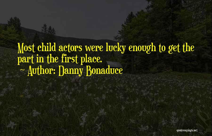 Danny Bonaduce Quotes 1151617