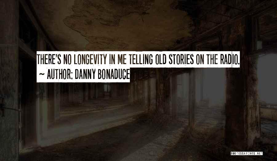 Danny Bonaduce Quotes 1163360