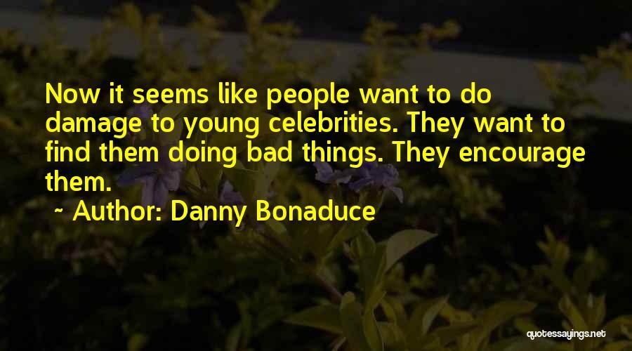 Danny Bonaduce Quotes 1403175