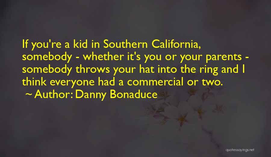 Danny Bonaduce Quotes 1464411