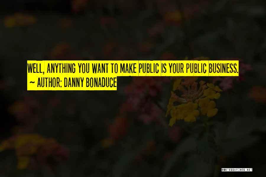 Danny Bonaduce Quotes 1466559