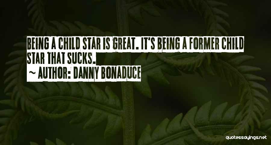 Danny Bonaduce Quotes 1785538
