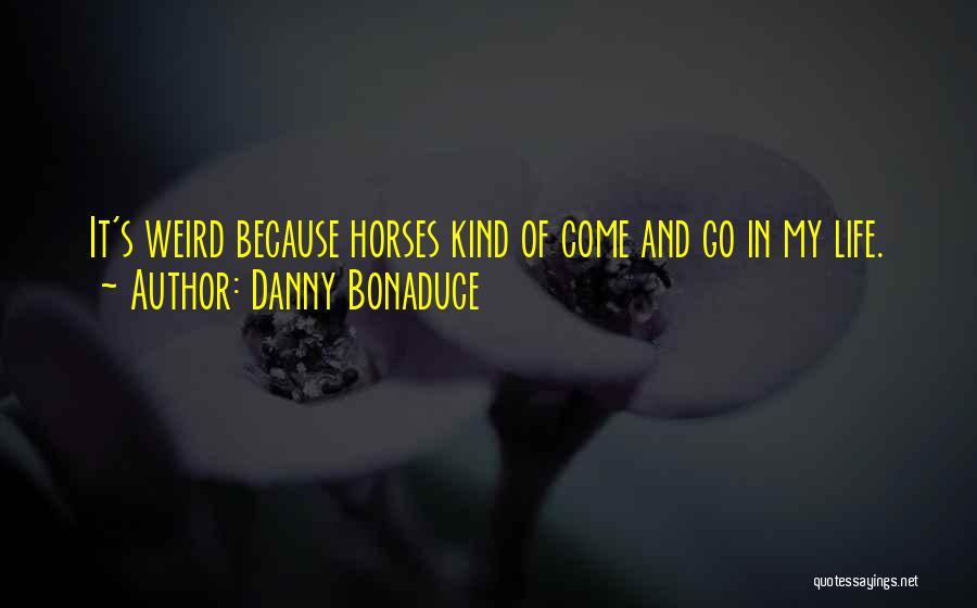 Danny Bonaduce Quotes 1893857