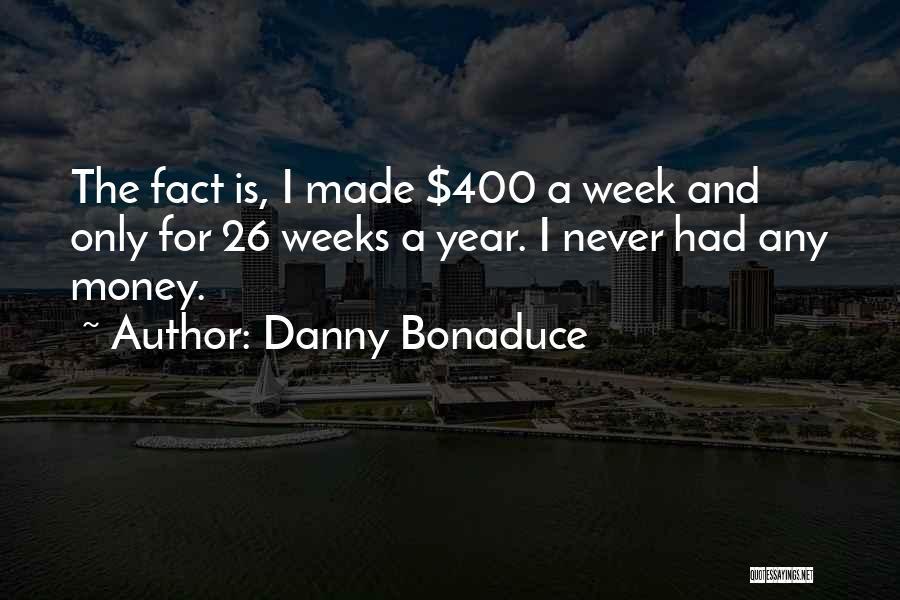 Danny Bonaduce Quotes 1946446