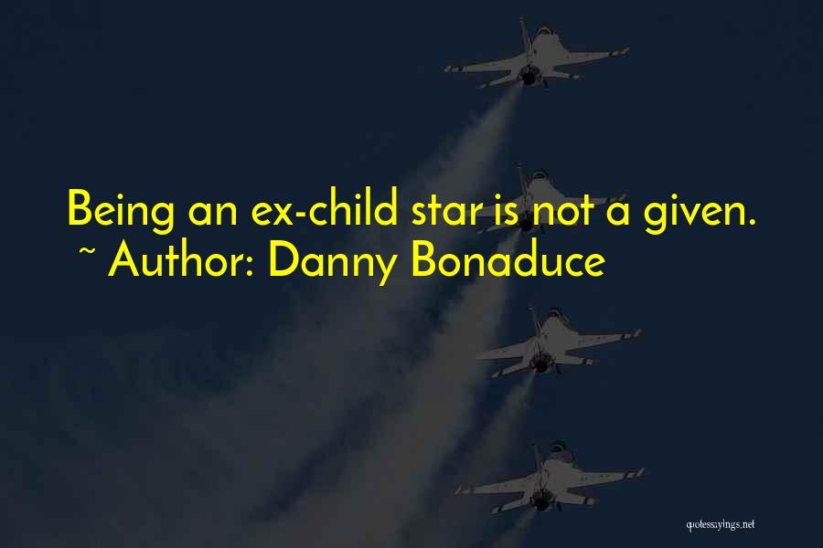 Danny Bonaduce Quotes 430669