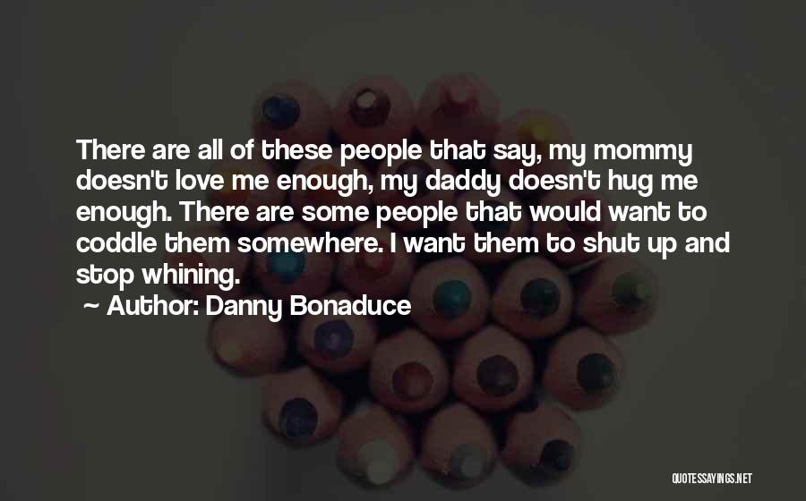 Danny Bonaduce Quotes 501496