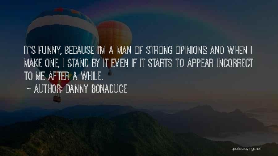 Danny Bonaduce Quotes 642316