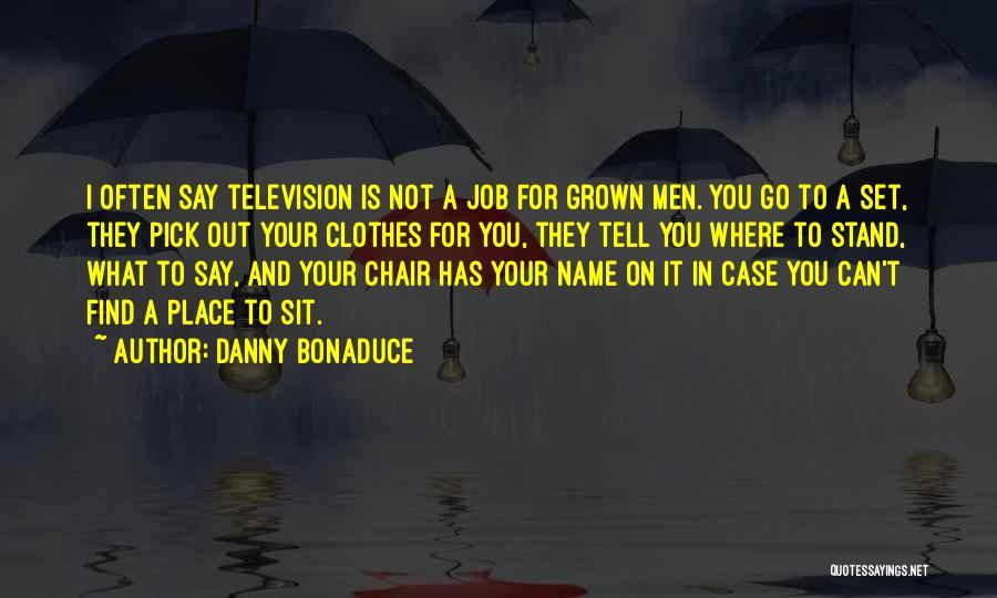 Danny Bonaduce Quotes 845547