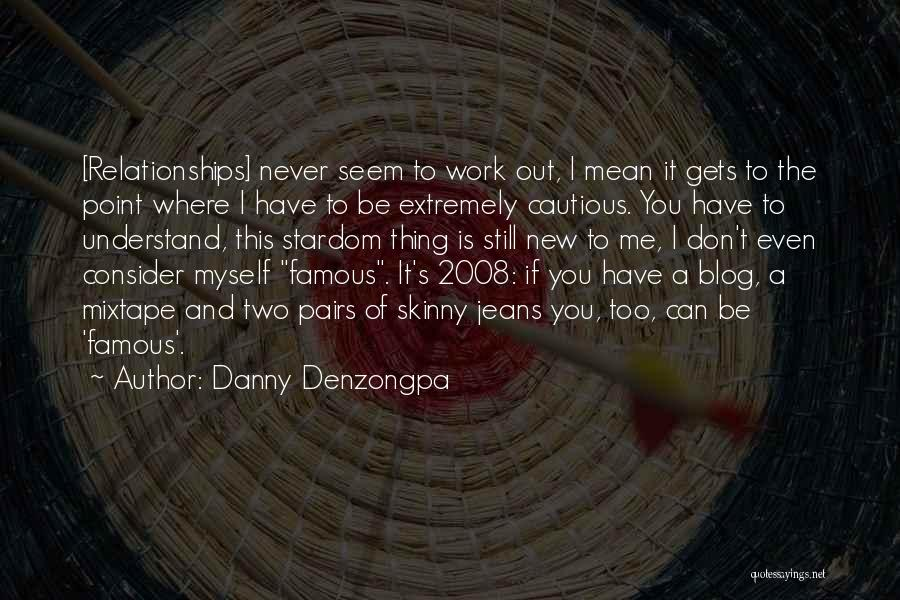 Danny Denzongpa Quotes 1348218