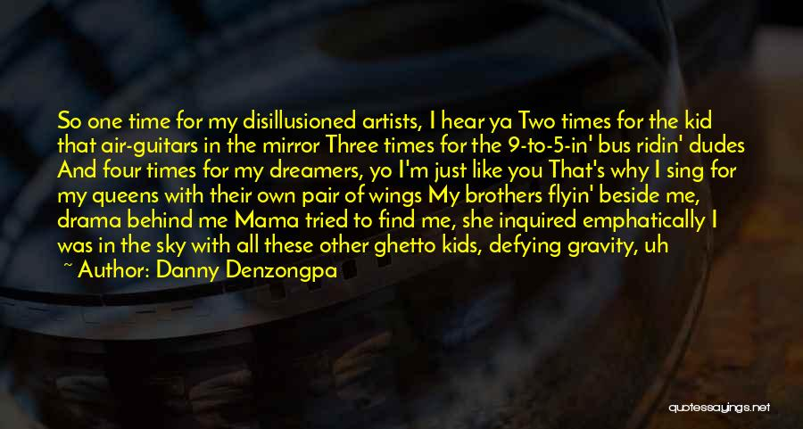 Danny Denzongpa Quotes 1814955