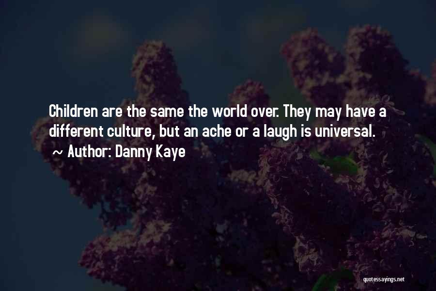 Danny Kaye Quotes 1029871