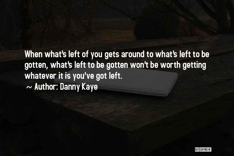 Danny Kaye Quotes 1257423