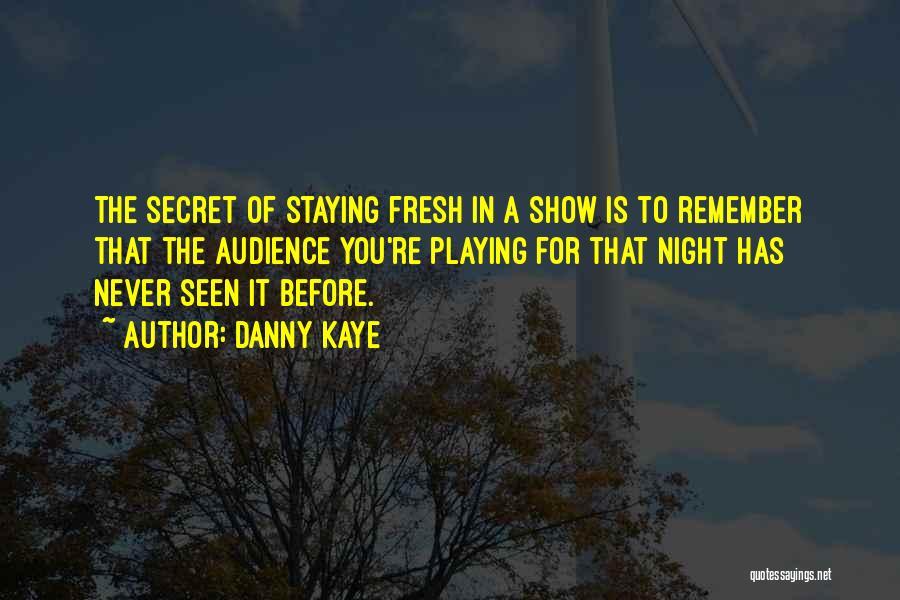 Danny Kaye Quotes 1522876