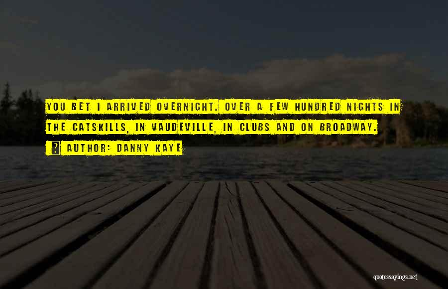 Danny Kaye Quotes 1568150