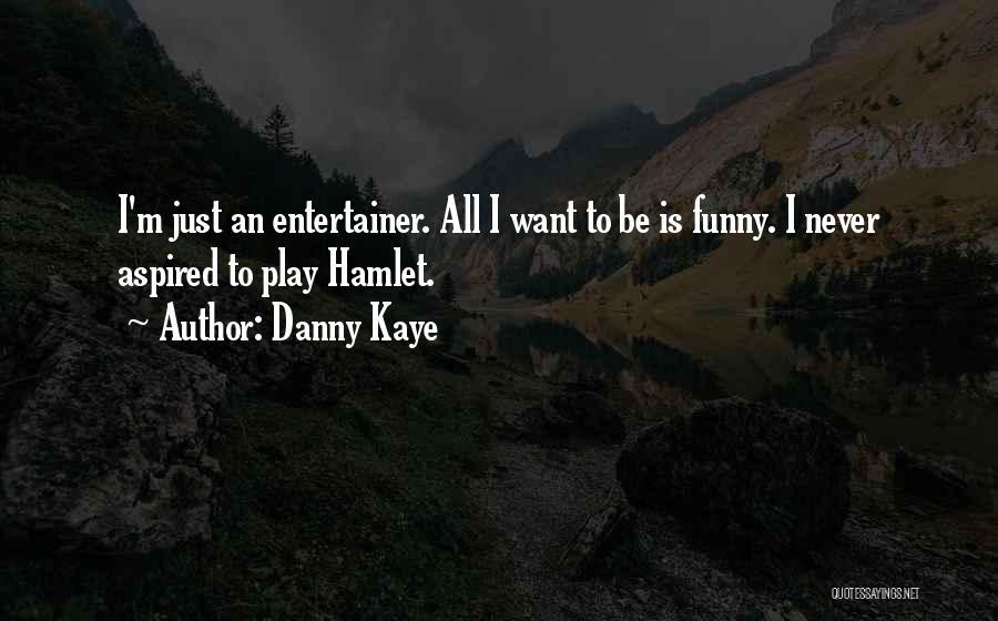 Danny Kaye Quotes 159171